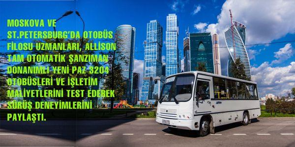 Allison donanımlı PAZ3204 otobüsler, Rusya yollarında test edildi