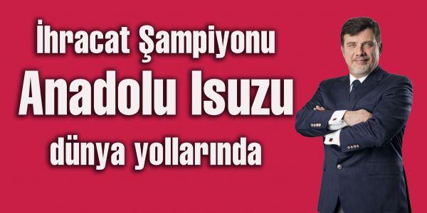 Anadolu ISUZU ihracat şampiyonu