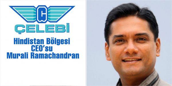 Çelebi Hindistan bölgesine CEO atadı