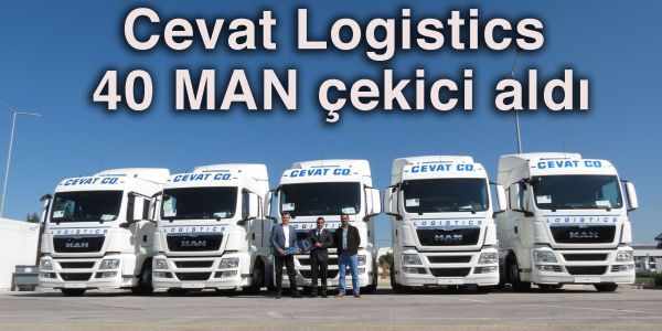 Cevat Logistics 40 MAN'la filosunu güçlendirdi