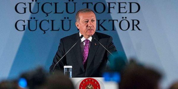 Cumhurbaşkanı TOFED Genel Kurulu'nda konuştu