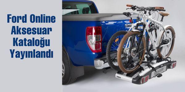 Ford Online Aksesuar Kataloğu Yayında