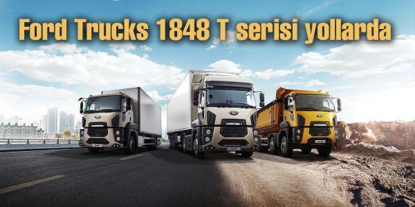 Ford Trucks yeni serisi yollara çıktı