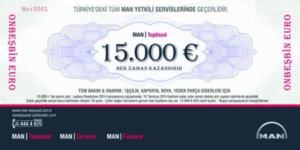 MAN, 15.000 Euro değerinde çek veriyor