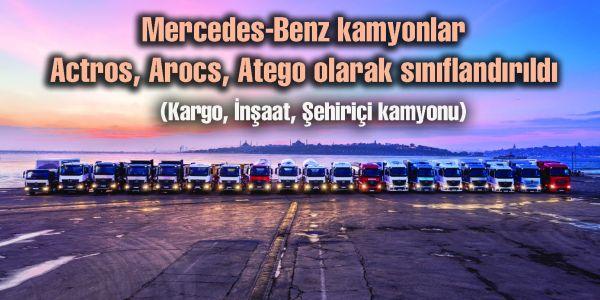 Mercedes kamyonlar Actros, Arocs, Atego olarak sınıflandırıldı