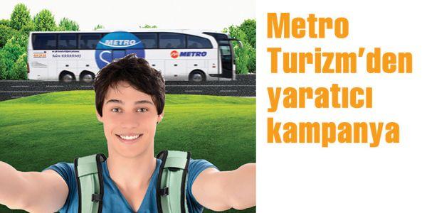 Metro Turizm'den yaratıcı kampanya