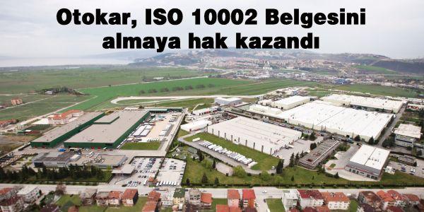 Otokar, ISO 10002 Belgesini almaya hak kazandı