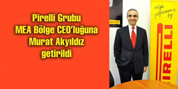 Pirelli MEA Bölgesi CEO'su Murat Akyıldız