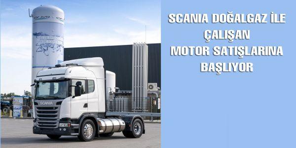 Scania Doğalgazlı Motor satışlarına başladı