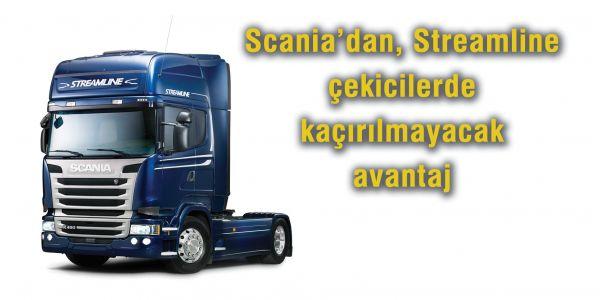 Scania'dan, Streamline çekicilerde kaçırılmayacak avantaj