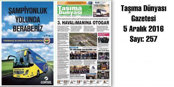 Taşıma Dünyası Gazetesi_257 PDF 5 Aralık 2016