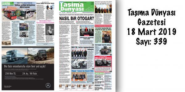 Taşıma Dünyası Gazetesi_339 PDF 18 Mart 2019
