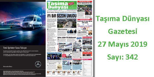 Taşıma Dünyası Gazetesi 342 PDF 27 Mayıs 2019