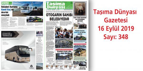 Taşıma Dünyası Gazetesi 348 PDF 16 Eylül 2019