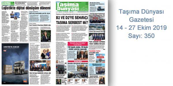 Taşıma Dünyası Gazetesi 350 PDF 14-27 Ekim 2019