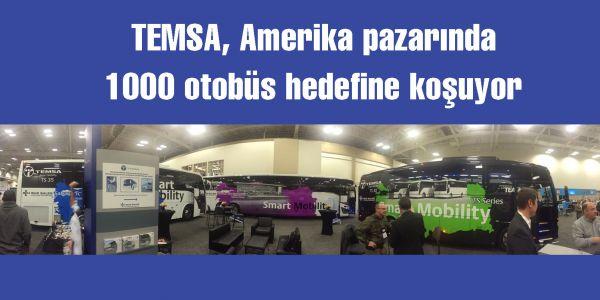 TEMSA, Amerika pazarında 1000 otobüs hedefine koşuyor