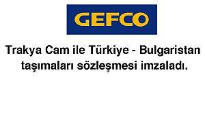 GEFCO, Trakya Cam ile sözleşme imzaladı