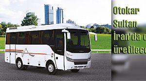 Otokar Sultan otobüsleri İran'da da üretilecek