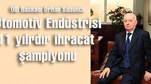 Otomotiv endüstrisi, 11 yıldır Türkiye ihracatının şampiyonu oldu