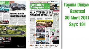 Taşıma Dünyası Gazetesi_181 PDF 30 Mart 2015