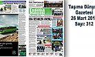 Taşıma Dünyası Gazetesi 312 PDF 26 Mart 2018