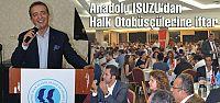 Anadolu Isuzu'dan Halk Otobüsçülerine...