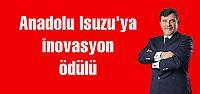 Anadolu Isuzu'ya inovasyon ödülü