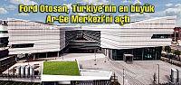 Ford Otosan, Türkiye'nin en büyük Ar-Ge...