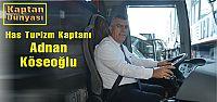 Has Turizm Kaptanı Adnan Köseoğlu
