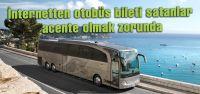 İnternetten otobüs bileti satanlar acente...