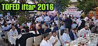 Otobüsçüler ve üreticiler TOFED iftarında...