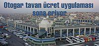 Otogar ücretleri serbest kalıyor