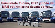Pamukkale Turizm, MAN yatırımlarına devam