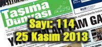 Taşıma Dünyası Gazetesi_114_PDF 25 Kasım 2013