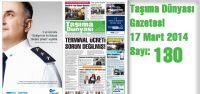 Taşıma Dünyası Gazetesi_130 PDF 17 Mart 2014