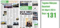 Taşıma Dünyası Gazetesi_131 PDF 24 Mart 2014