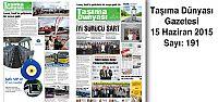 Taşıma Dünyası Gazetesi_191 PDF 15 Haziran 2015