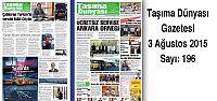 Taşıma Dünyası Gazetesi_196 PDF 3 Ağustos...