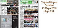 Taşıma Dünyası Gazetesi_235 PDF 23 Mayıs...