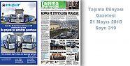 Taşıma Dünyası Gazetesi 319 PDF 21 Mayıs