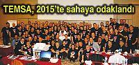 TEMSA, 2015'te sahaya odaklandı