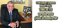 TOBB ve İTO'ya çözüm üretme çağrısı:...