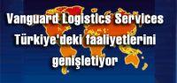 Vanguard Logistics Services Türkiye'deki...