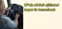ZF'nin sürücü eğitimleri başarı...