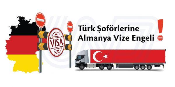 Türk Şoförlerine Almanya Vize Engeli!