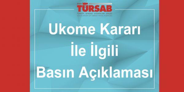 TÜRSAB'dan Ukome kararı ile ilgili son dakika açıklaması