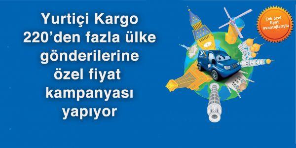 Yurtiçi Kargo'dan 220 ülke gönderilerine özel fiyat